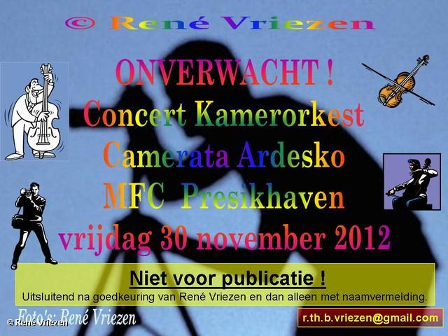 R.Th.B.Vriezen 2012 11 30 0001 Onverwacht Concert MFC Presikhaven Camerata Ardesko vrijdag 30 november 2012