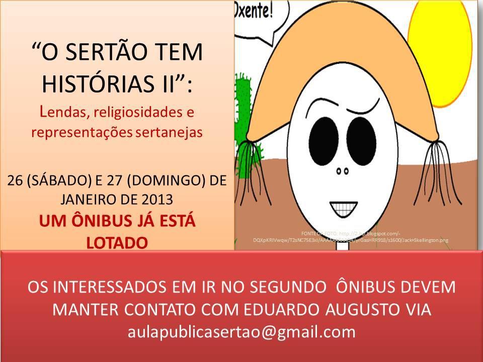 O SERTÃO TEM HISTÓRIAS - IV -