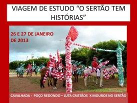 O SERTÃO TEM HISTÓRIAS - III -