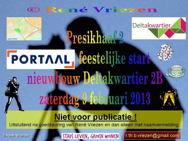 R.Th.B.Vriezen 2013 02 09 0001 Portaal Feestelijk start bouw Deltakwartier 2B Presikhaaf2 zaterdag 9 februari 2013