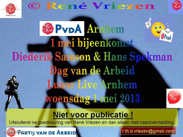 R.Th.B.Vriezen 2013 05 01 0000 PvdA Arnhem 1mei Bijeenkomst LuxorLive Arnhem dinsdag 1 mei 2013