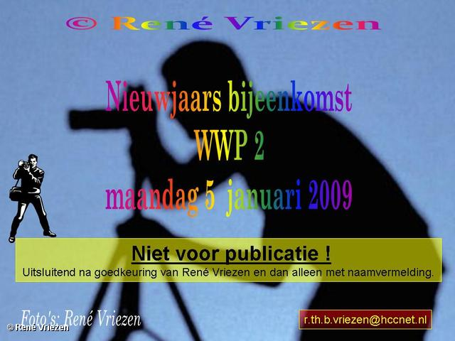René Vriezen 2009-01-05 #0000 Nieuwjaars bijeenkomst WWP2 maandag 5 januari 2009