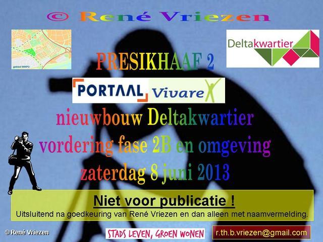 R.Th.B.Vriezen 2013 06 04 0000 Presikhaaf2 Deltakwartier Bouw fase 2b en omgeving juni 2013