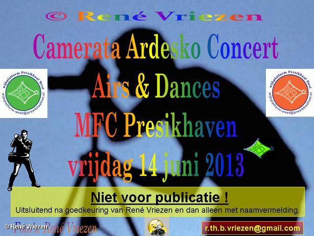 R.Th.B.Vriezen 2013 06 14 0000 Camerata Ardesko Concert Airs & Dances MFC Presikhaven vrijdag 14 juni 2013