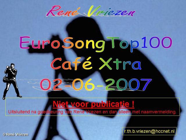 René Vriezen 2007-06-02 #0000 EuroSongTop100 Café Xtra 02-06-2007