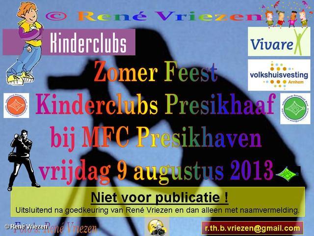 R.Th.B.Vriezen 2013 08 09 0000 Kinderclubs Presikhaaf ZomerFeest MFC vrijdag 9 augustus 2013
