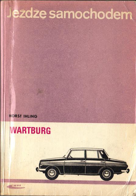 str 1 Jeżdżę samochodem Wartburg