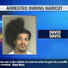 arrested-during-haircut - Funny pictures