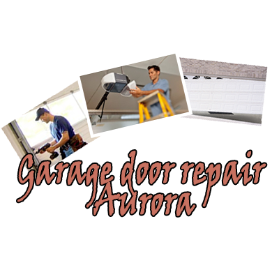 Aurora Garage Door Repair Garage Door Repair