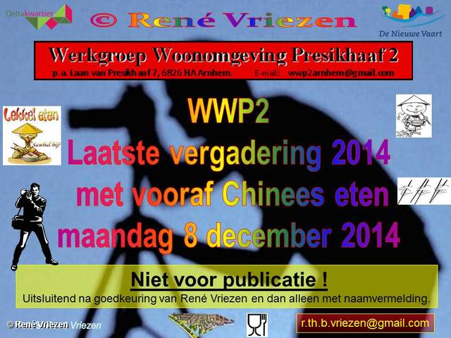 R.Th.B.Vriezen 2014 12 08 0000 WWP2 EindeJaarsVergadering met vooraf Chinees Eten maadag 8 december 2014