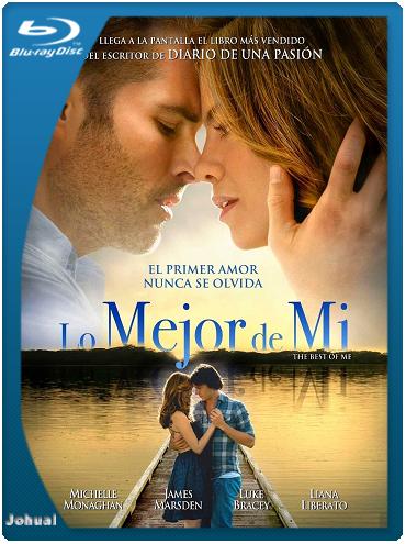 Lo Mejor de Mí (2014) BRRip 720p Español Latino