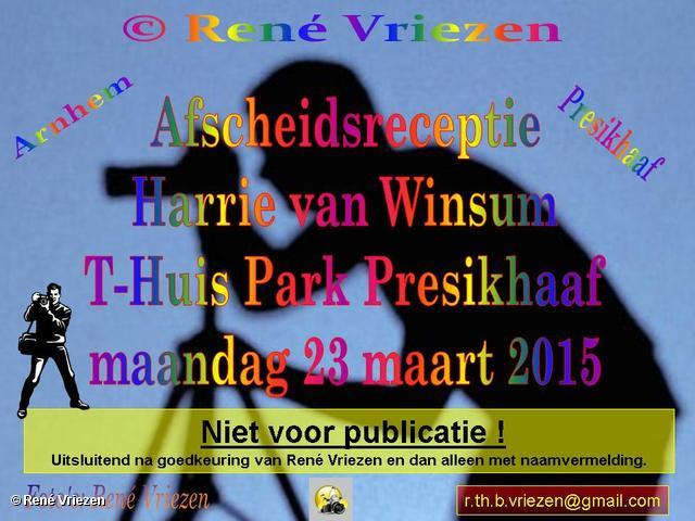 R.Th.B.Vriezen 2015 03 23 0000 AfscheidsReceptie Harrie van Winsum in T-Huis Park Presikhaaf maandag 23 maart 2015