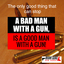 Good and bad man with gun - Miami Guns INC