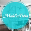 Maid 'n Tulsa Cleaning Service