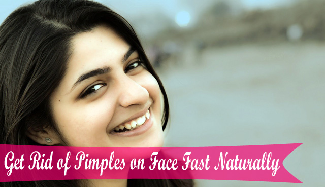 Get-Rid-of-Pimples-on-Face-Fast-Naturally How To Get Rid Of Pimples