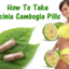 How-to-take-garcinia-cambog... - Garcinia Cambogia G3000