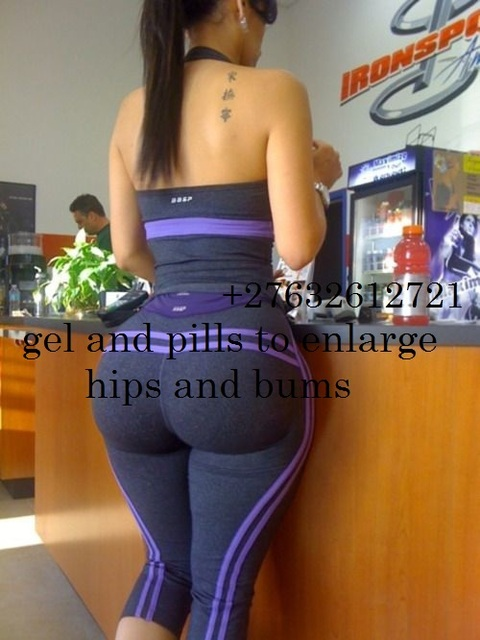 HR +27632612721 HIPS AND BUMS ENLARGEMENT CREAM ADN PILLS IN BOKSBURG BENONI ALBERTON KEMPTON PARK ISANDO JOHANNESBURG PRETORIA VOSLOORUS