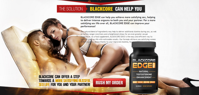 Blackcore edge Max1 What is BLACKCORE EDGE Max& its have no side effect?
