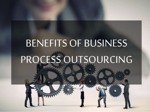 Benefits of hiring Business Process Outsourcing Se Benefits of hiring Business Process Outsourcing Services