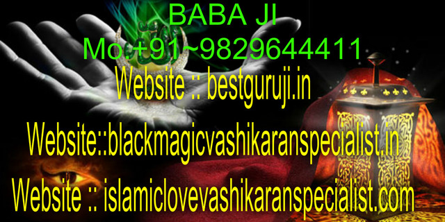+91-9829644411UK+USA+ love problem solution molvi  UNITED kingdom【+91-9829644411】ℒℴvℰ-vashikaran specialist m