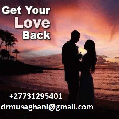 !!! - Return My Ex-Girlfriend Love Spell, revenge love spells +27731295401 Vanderbijlpark Verwoerdburg,Springs,Germiston, Fourways, Alexandra, Hammanskraal, Mamelodi, Menlyn,Midrand, Westonaria,Nigel
