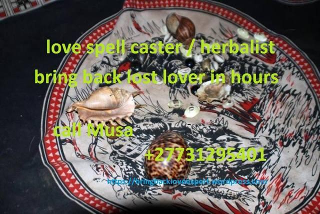 145 - Return My Ex-Girlfriend Love Spell, revenge love spells +27731295401 Centurion,Rankuwa,Hammanskraal,Irene,Mamelodi,pretoria,soweto,Soshanguve,Mabopane,Boipatong,Bophelong,Evaton,Sebokeng,Sharpeville