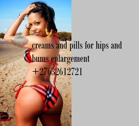 aaa valuable % creams and pills for hips and bums in Outjo Gobabis Tsumeb Keetmanshoop Karasburg Lüderitz Oranjemund Arandis Karibib