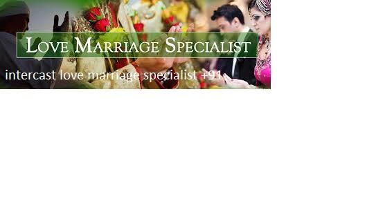 images (1) इंटरकास्ट__9587549251@@ love marriage specialist baba ji
