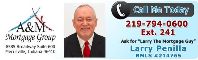merrillville loan originator A&M Mortgage Group: Larry Penilla