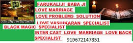 farukali molvi ji strong love marriage problems+919672147851 solution molvi ji