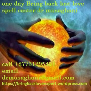 1!! Effective Love Spells/Voodoo Spells Black Magic .. $ +27731295401 Hamilton Kawartha Lakes  Kapuskasing Kenora Kingston Kitchener  Leamington London Mississauga  Muskoka Norfolk County  North Bay Oshawa