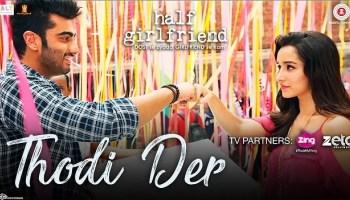 Thodi-Der-Half-Girlfriend http://mp3songsclub.com/half-girlfriend-movie-songs-mp3-free-download/
