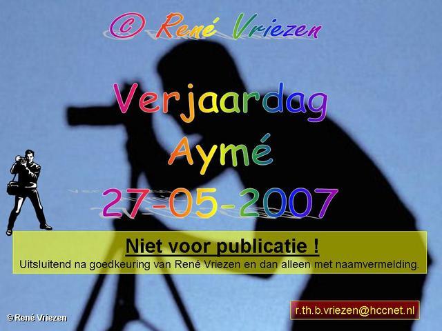 René Vriezen 2007-05-27 #0000 Verjaardag Aymé 27-05-2007