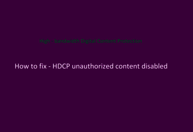 ppy image Recovery for HDCP Unauthorized Content Disabled in Roku