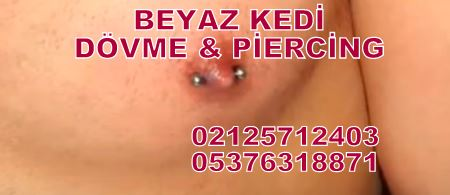 meme ucu piercing Bakırköy Dövmeci