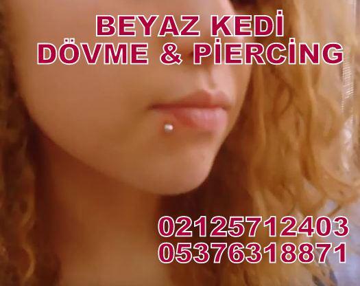 dudak piercing Bakırköy Piercing İstanbul Dövmeci