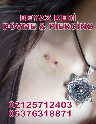 köprücük piercing Piercing Bakırköy