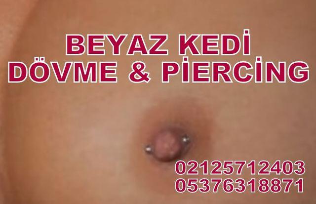 meme ucu piercing Piercing Bakırköy