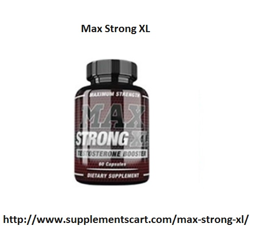 Max Strong XL http://www.supplementscart.com/max-strong-xl/