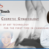 Cosmetic Gynaecology Doctor in Chandigarh - The Touch Clinic