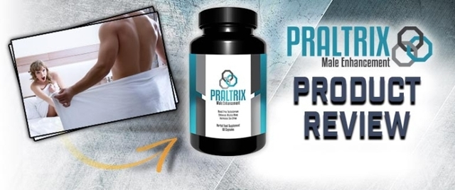 1536750723751 Praltrix Male Enhancement : Is This Product Really Work Or Scam ?