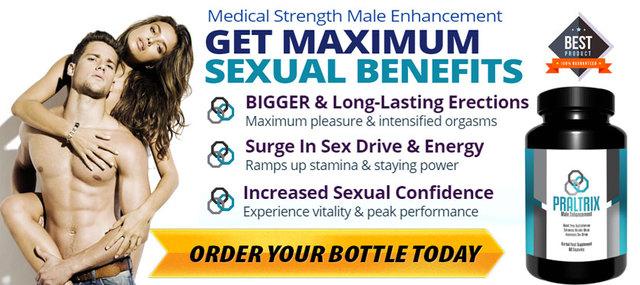 What Praltrix Male Enhancement Pills Effective? Praltrix