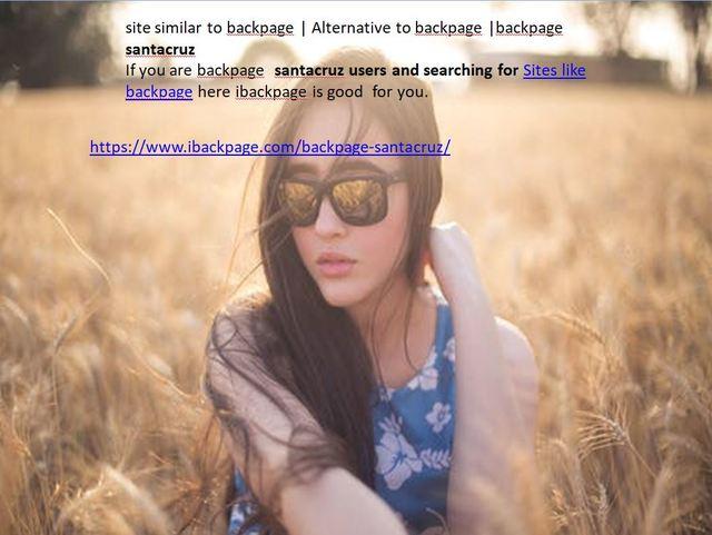 backpage santacruz site similar to backpage | Alternative to backpage |backpage santacruz