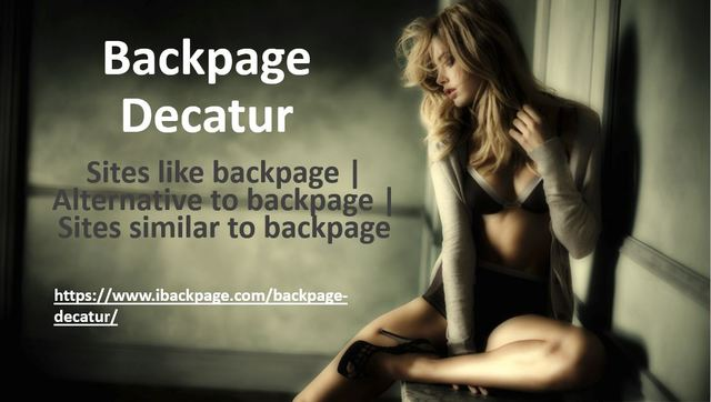 Backpage Decatur Backpage Decatur | Sites like backpage | Site similar to backpage | Alternative to backpage