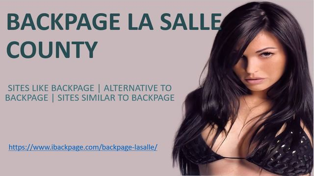 backpage la salle county Backpage La Salle County | Sites like backpage | Site similar to backpage | Alternative to backpage