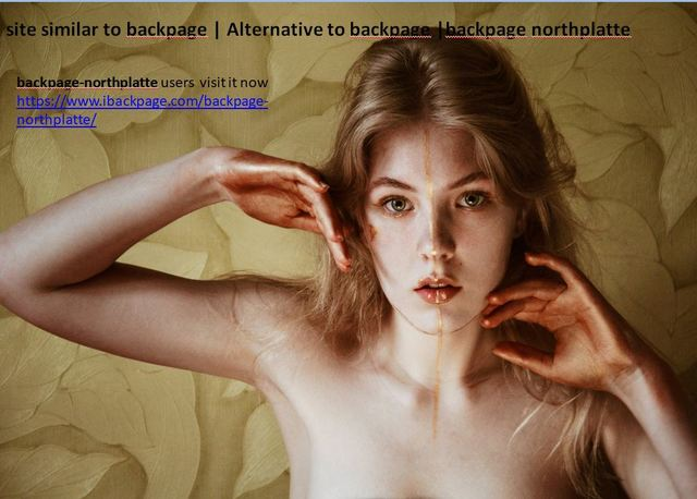 backpage northplatte site similar to backpage | Alternative to backpage |backpage northplatte