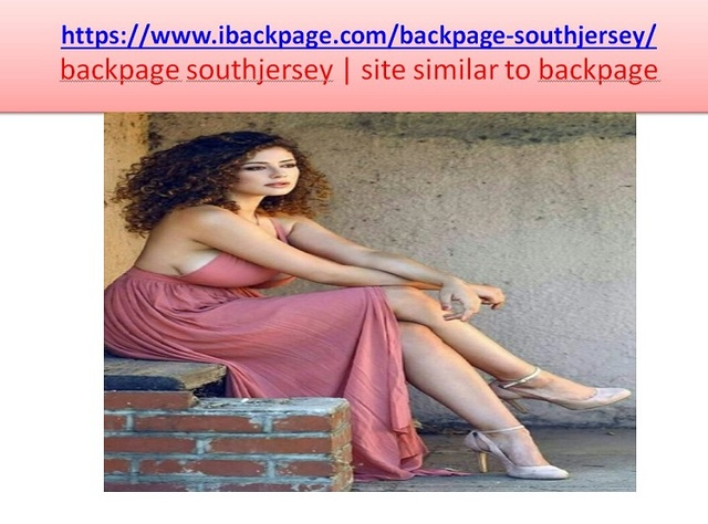 backpage southjersey Backpage southjersey  is the best sites similar to backpage, Backpage southjersey  has similar features which were earlier provided by ibackpage. For more details visit the site:- https://www.ibackpage.com/backpage-southjersey/