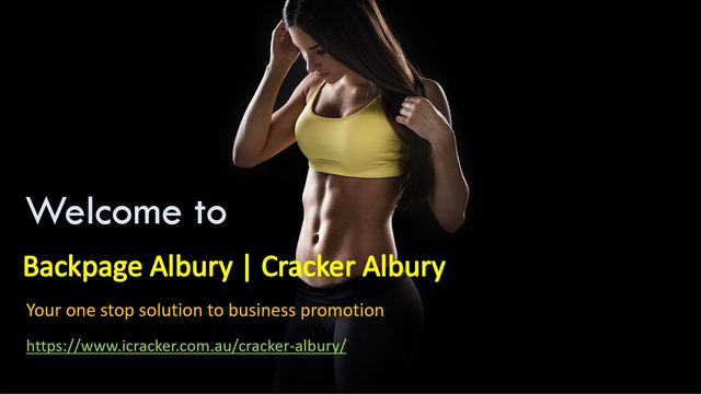 Backpage Albury Cracker Albury Backpage Albury | Cracker Albury - Your one stop solution to business promotion