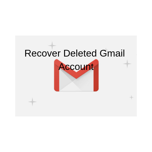 Recover Deleted Gmail Account Recover Deleted Gmail Account.