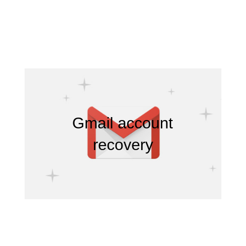 Gmail account recovery Gmail account recovery